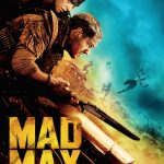 "Affiche du film ""Mad Max: Fury Road"""